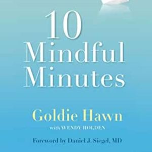 Other - 🤓 3/20 Goldie Hawn - 10 Mindful Minutes